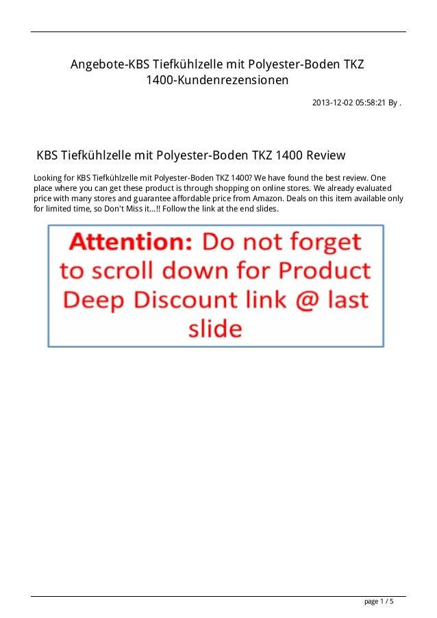 Angebote-KBS Tiefkühlzelle mit Polyester-Boden TKZ 1400-Kundenrezensionen 2013-12-02 05:58:21 By .  KBS Tiefkühlzelle mit ...