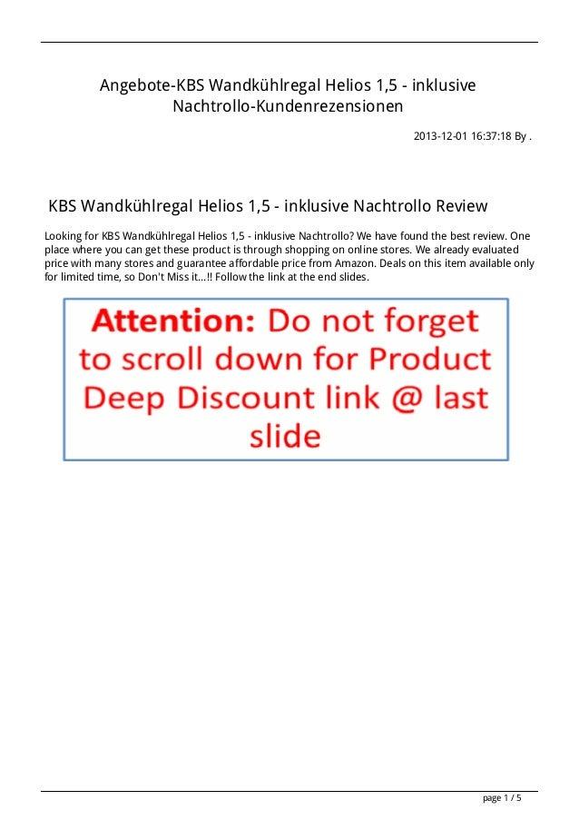 Angebote-KBS Wandkühlregal Helios 1,5 - inklusive Nachtrollo-Kundenrezensionen 2013-12-01 16:37:18 By .  KBS Wandkühlregal...