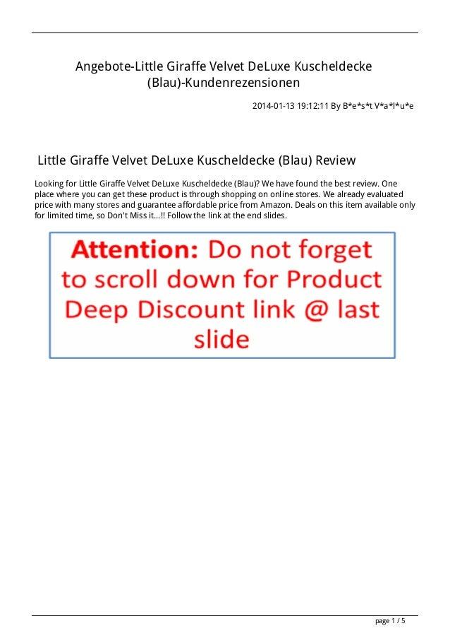 Angebote-Little Giraffe Velvet DeLuxe Kuscheldecke (Blau)-Kundenrezensionen 2014-01-13 19:12:11 By B*e*s*t V*a*l*u*e  Litt...