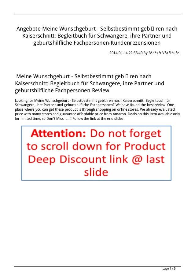 Angebote-Meine Wunschgeburt - Selbstbestimmt gebären nach Kaiserschnitt: Begleitbuch für Schwangere, ihre Partner und gebu...