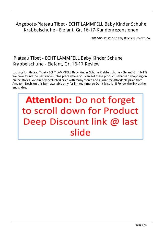Angebote-Plateau Tibet - ECHT LAMMFELL Baby Kinder Schuhe Krabbelschuhe - Elefant, Gr. 16-17-Kundenrezensionen 2014-01-12 ...