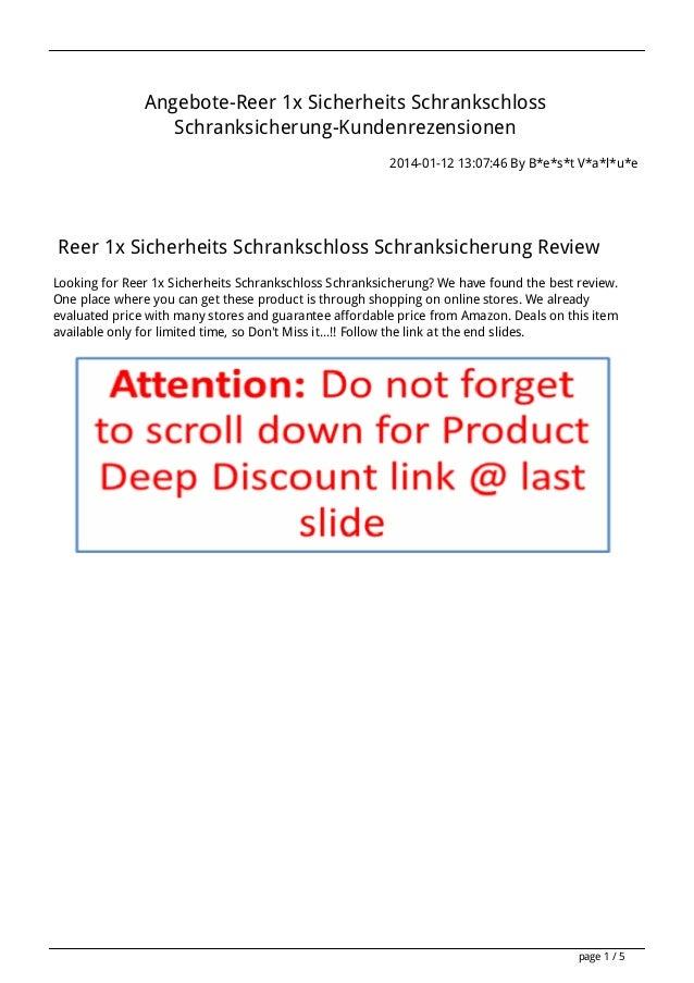 Angebote-Reer 1x Sicherheits Schrankschloss Schranksicherung-Kundenrezensionen 2014-01-12 13:07:46 By B*e*s*t V*a*l*u*e  R...