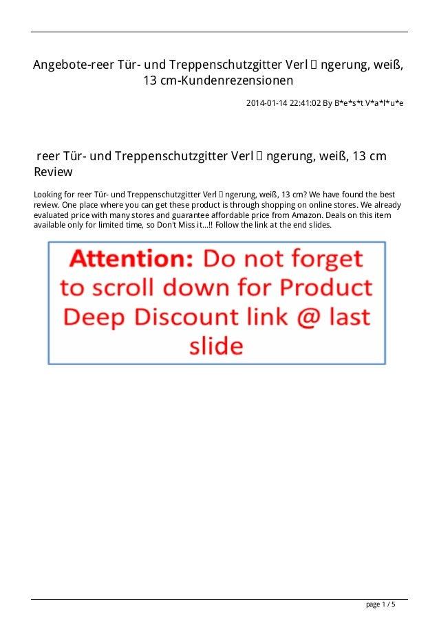 Angebote-reer Tür- und Treppenschutzgitter Verlängerung, weiß, 13 cm-Kundenrezensionen 2014-01-14 22:41:02 By B*e*s*t V*a*...