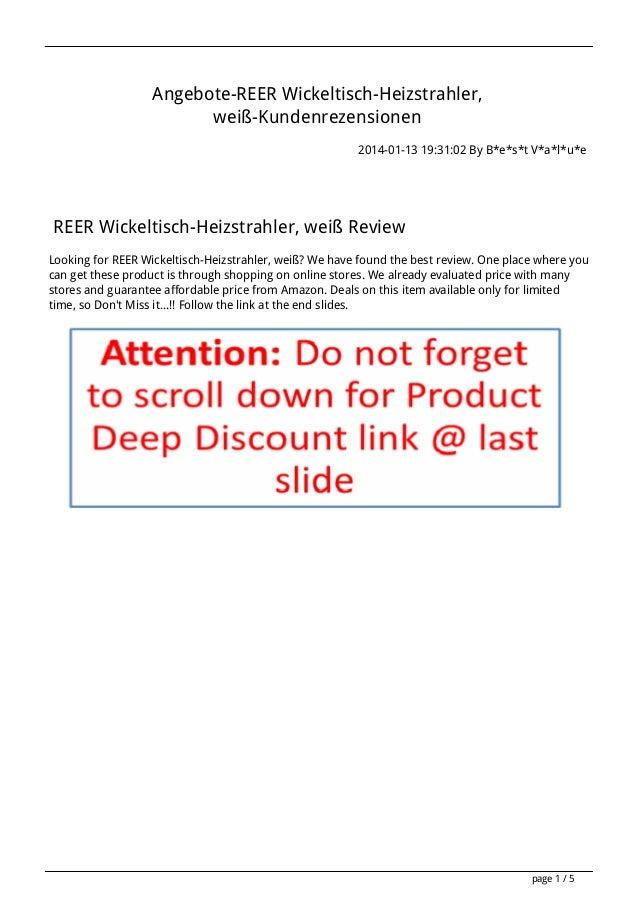 Angebote-REER Wickeltisch-Heizstrahler, weiß-Kundenrezensionen 2014-01-13 19:31:02 By B*e*s*t V*a*l*u*e  REER Wickeltisch-...