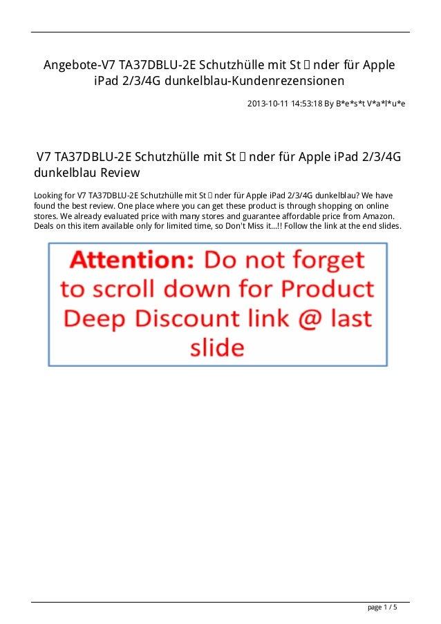 Angebote-V7 TA37DBLU-2E Schutzhülle mit Ständer für Apple iPad 2/3/4G dunkelblau-Kundenrezensionen 2013-10-11 14:53:18 By ...