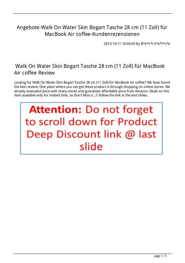 Angebote-Walk On Water Skin Bogart Tasche 28 cm (11 Zoll) für MacBook Air coffee-Kundenrezensionen 2013-10-11 10:06:05 By ...
