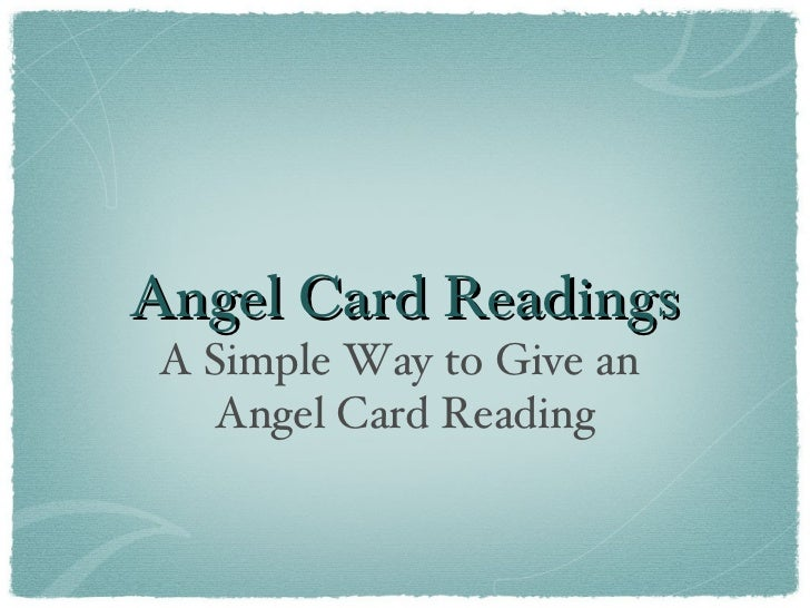 Angel Card ReadingsA Simple Way to Give an   Angel Card Reading