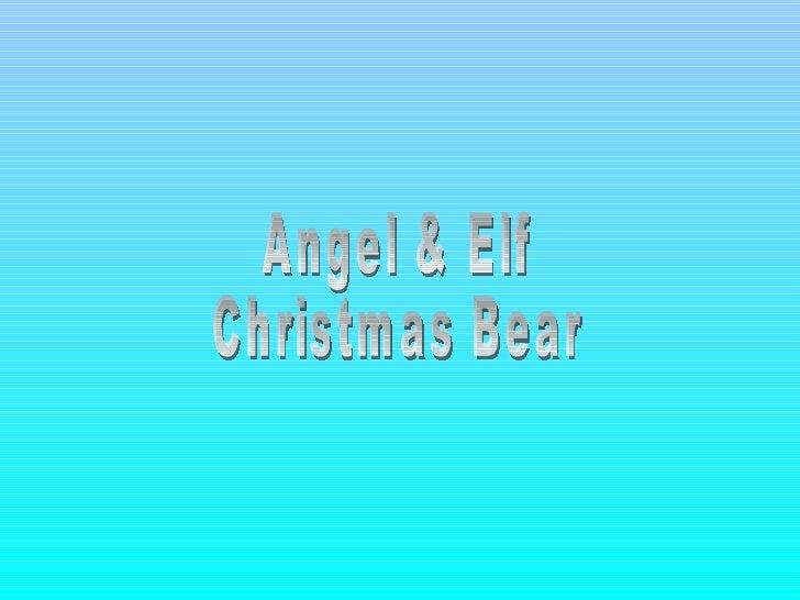 Angel & Elf Christmas Bear