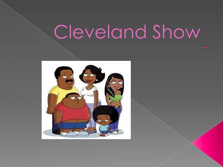  Le père s`appelle Cleveland. Il est gros et petit. Il a les yeux noirs. Il a les cheveux noirs et courts. Il a une m...