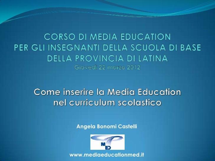 Angela Bonomi Castelliwww.mediaeducationmed.it