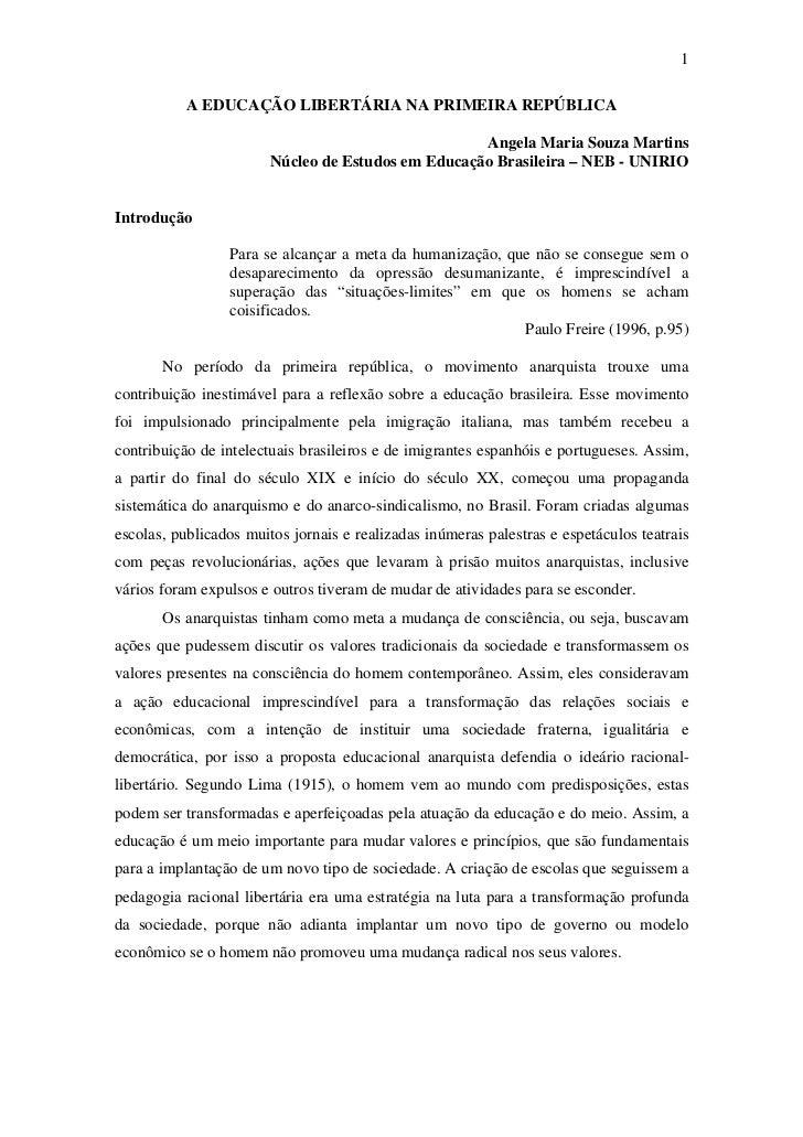 1           A EDUCAÇÃO LIBERTÁRIA NA PRIMEIRA REPÚBLICA                                                    Angela Maria So...