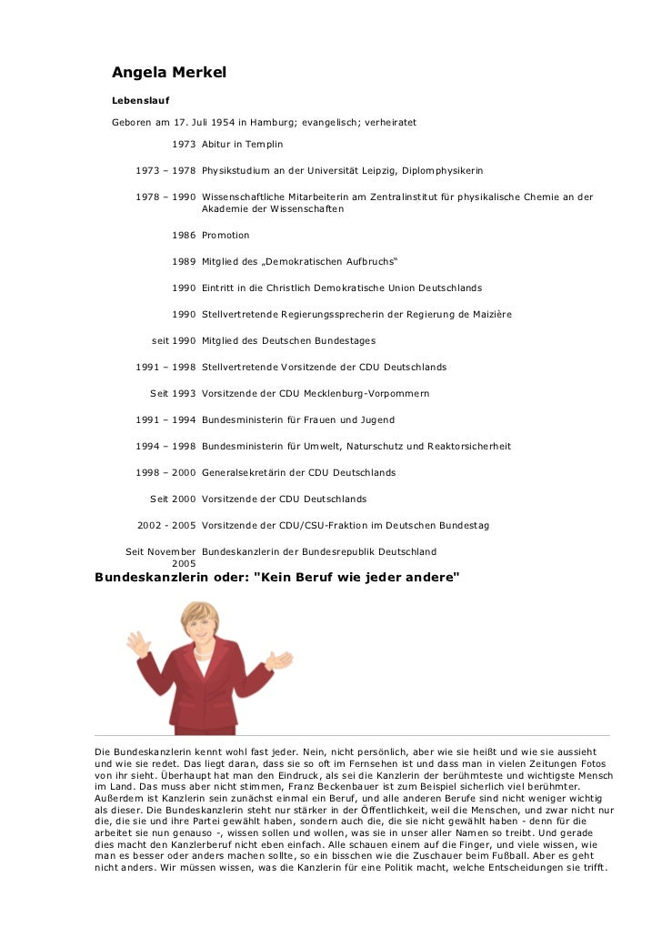 Angela Merkel   Lebenslauf   Geboren am 17. Juli 1954 in Hamburg; evangelisch; verheiratet                1973 Abitur in T...