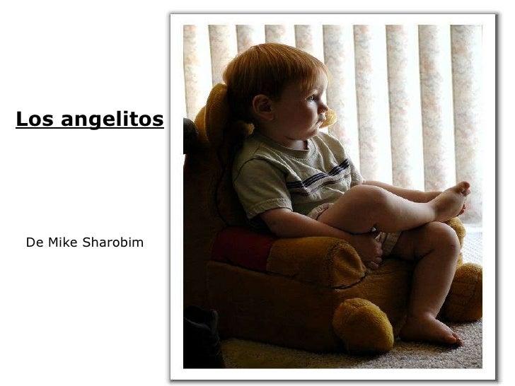 De Mike Sharobim Los angelitos