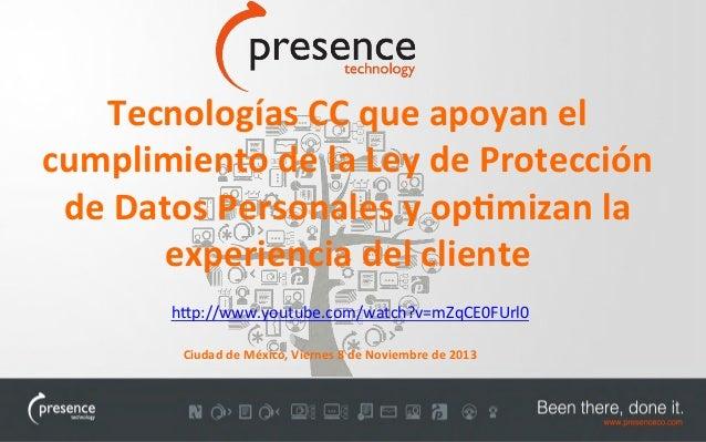 Tecnologías que apoyan el cumplimiento de la Ley de Protección de Datos y optimizan la experiencia del cliente