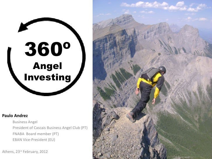 360º               Angel             InvestingPaulo Andrez      Business Angel      President of Cascais Business Angel Cl...