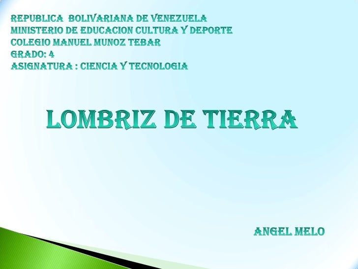 Republica  bolivariana de venezuela<br />Ministerio de educacion cultura y deporte<br />Colegio manuelmunoztebar<br />Grad...