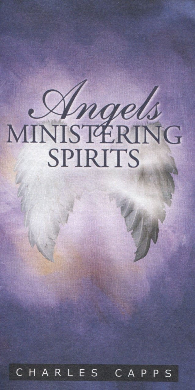 Angels, Ministering Spirits - Charles Capps