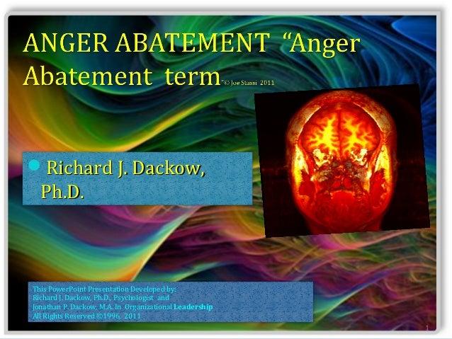 Richard J. Dackow,  Ph.D.This PowerPoint Presentation Developed by:Richard J. Dackow, Ph.D., Psychologist andJonathan P. ...