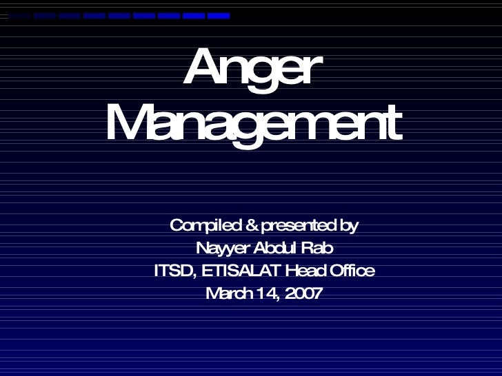 Anger Management - know & manager your anger