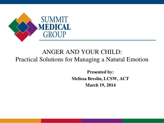 Anger and Your Child: Practical Solutions for Managing a Natural Emotion