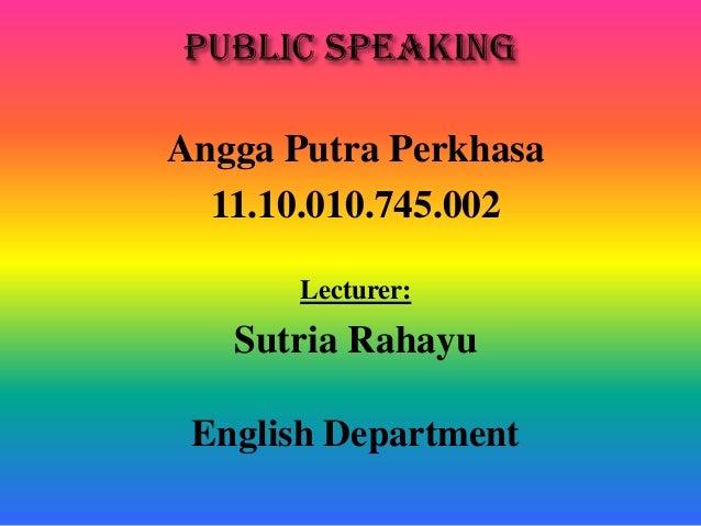 Angga P. Perkhasa (Public Speaking Chapter 5)