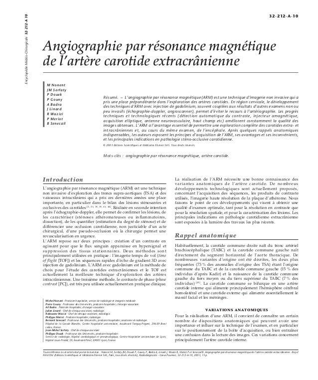 Angiographie par résonance magnétique  de l'artère carotide extracrânienne  M Nonent  JM Serfaty  P Douek  P Gouny  A Badr...