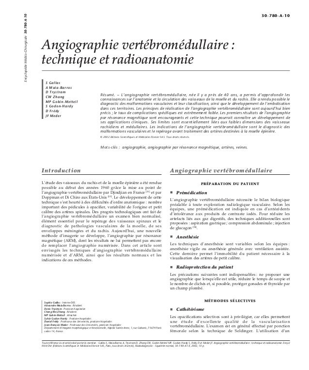 Angiographie vertébromédullaire :  technique et radioanatomie  S Gallas  A Maia-Barros  D Trystram  CW Zhang  MP Gobin-Met...