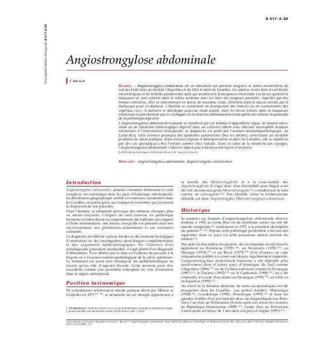Angiostrongylose abdominale C Raccurt Résumé. – Angiostrongylus costaricensis est un nématode qui parasite rongeurs et aut...