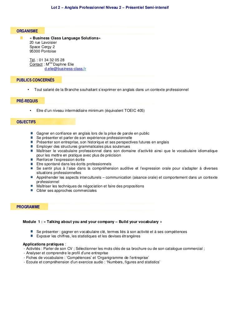 Lot 2 – Anglais Professionnel Niveau 2 – Présentiel Semi-intensifORGANISME      « Business Class Language Solutions»      ...