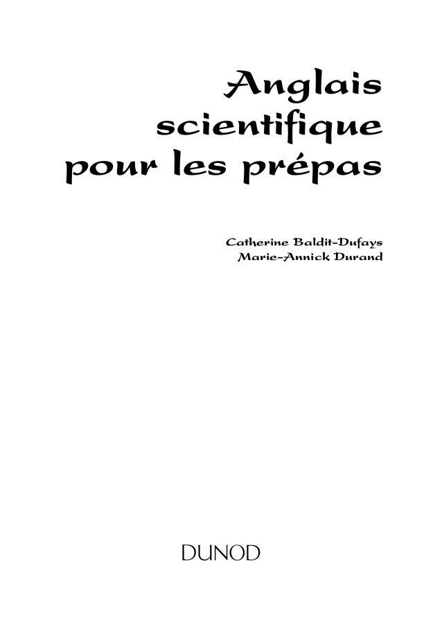 Anglais scientifique pour les prépas Catherine Baldit-Dufays Marie-Annick Durand