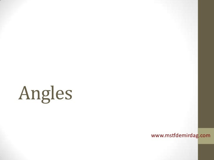 Angles         www.mstfdemirdag.com