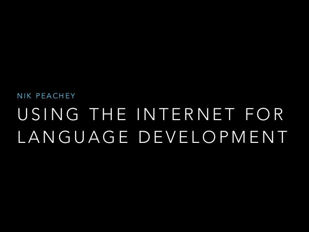 Using the internet for language development