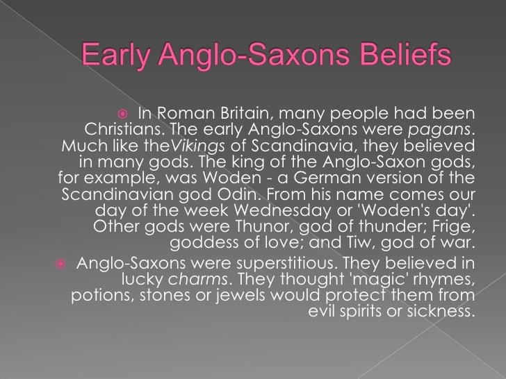 the gods of the anglo saxon woden thunor and tiw This article then looks at the anglo-saxon pantheon- the gods of their chief woden (odin) became the king of the gods and the is named after thunor tiw.