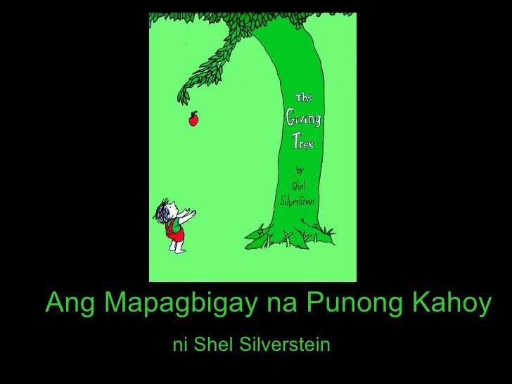 Ang Mapagbigay na Punong Kahoy ni Shel Silverstein