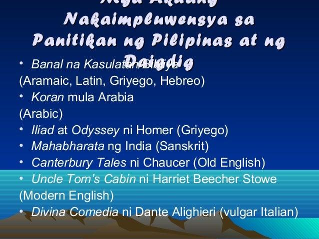 Mga AkdangMga Akdang Nakaimpluwensya saNakaimpluwensya sa Panitikan ng Pilipinas at ngPanitikan ng Pilipinas at ng Daigdig...