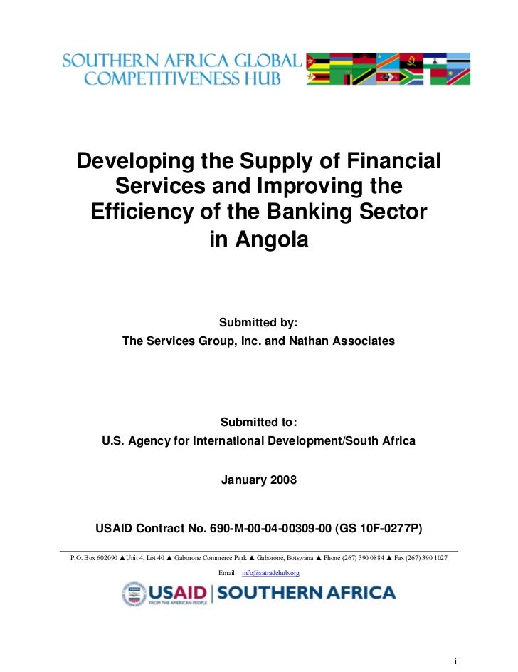 2008  	Developing Financial Services and Improving the Efficiency of the Banking Sector in Angola (USAID)