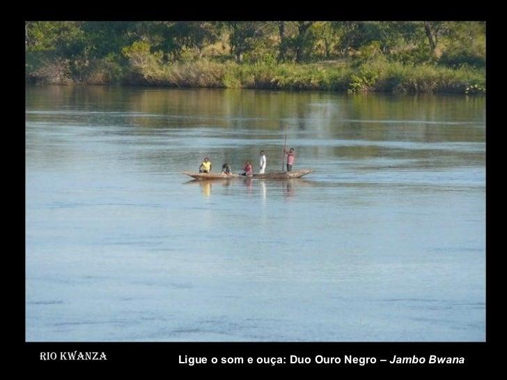 Rio Kwanza Rio Kwanza wanza Ligue o som e ouça: Duo Ouro Negro –  Jambo Bwana