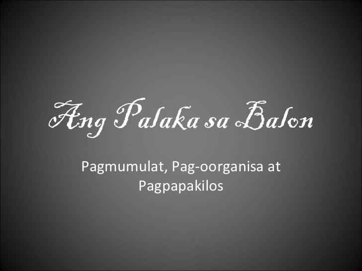 Ang Palaka sa Balon  Pagmumulat, Pag-oorganisa at        Pagpapakilos