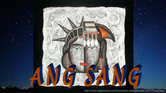 http://www.authorstream.com/Presentation/michaelasanda-1607279-ang-sang/