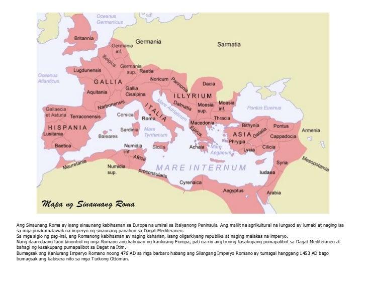 Mapa ng Sinaunang RomaAng Sinaunang Roma ay isang sinaunang kabihasnan sa Europa na umiral sa Italyanong Peninsula. Ang ma...