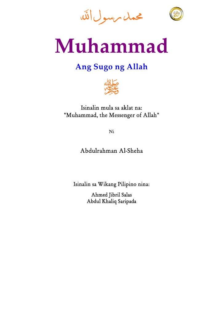 "ﳏﻤﺪ ﺭﺳﻮﻝ ﺍﻪﻠﻟMuhammad    AngSugongAllah                     Isinalin mula sa aklat na:""Muhammad, the Messenger of..."