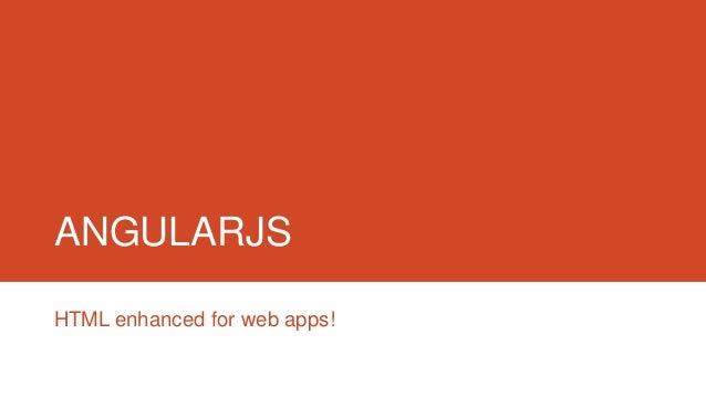 ANGULARJSHTML enhanced for web apps!