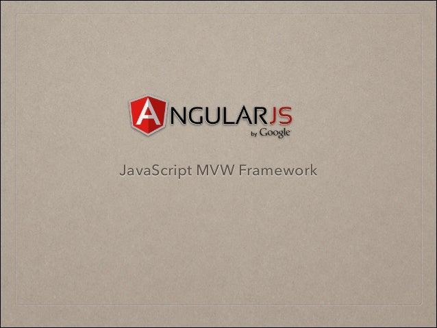 JavaScript MVW Framework