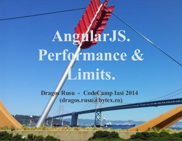 AngularJS - Overcoming performance issues. Limits.