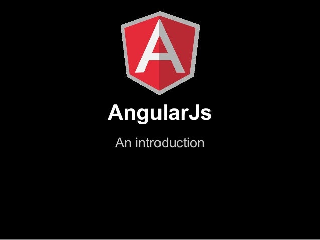 AngularJsAn introduction