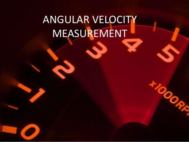 Angular velocity measurement