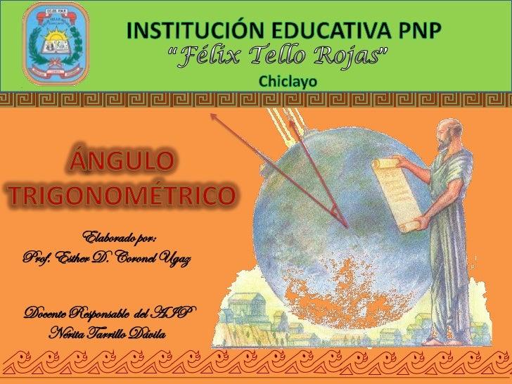 Elaborado por:Prof. Esther D. Coronel UgazDocente Responsable del AIP   Nérita Tarrillo Dávila