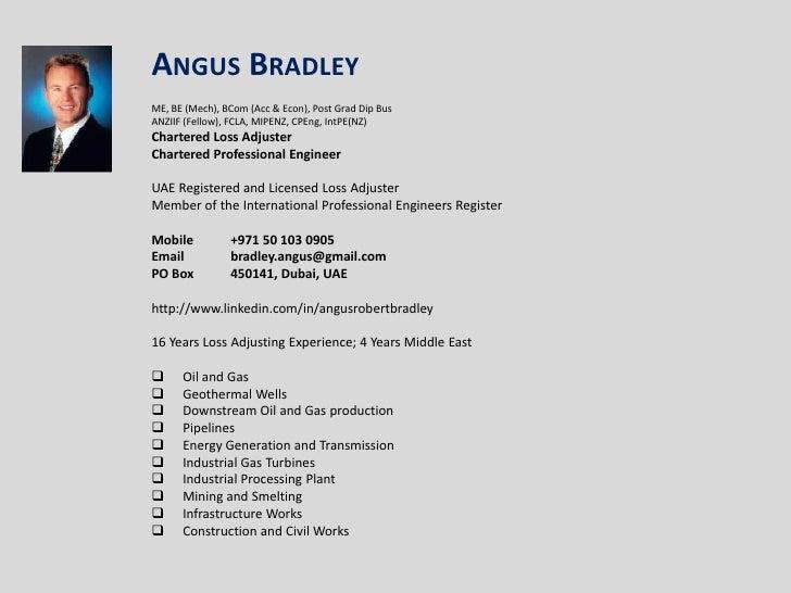 Angus Bradley<br /><br />ME, BE (Mech), BCom (Acc & Econ), Post Grad Dip Bus<br />ANZIIF (Fellow), FCLA, MIPENZ, CPEng, I...