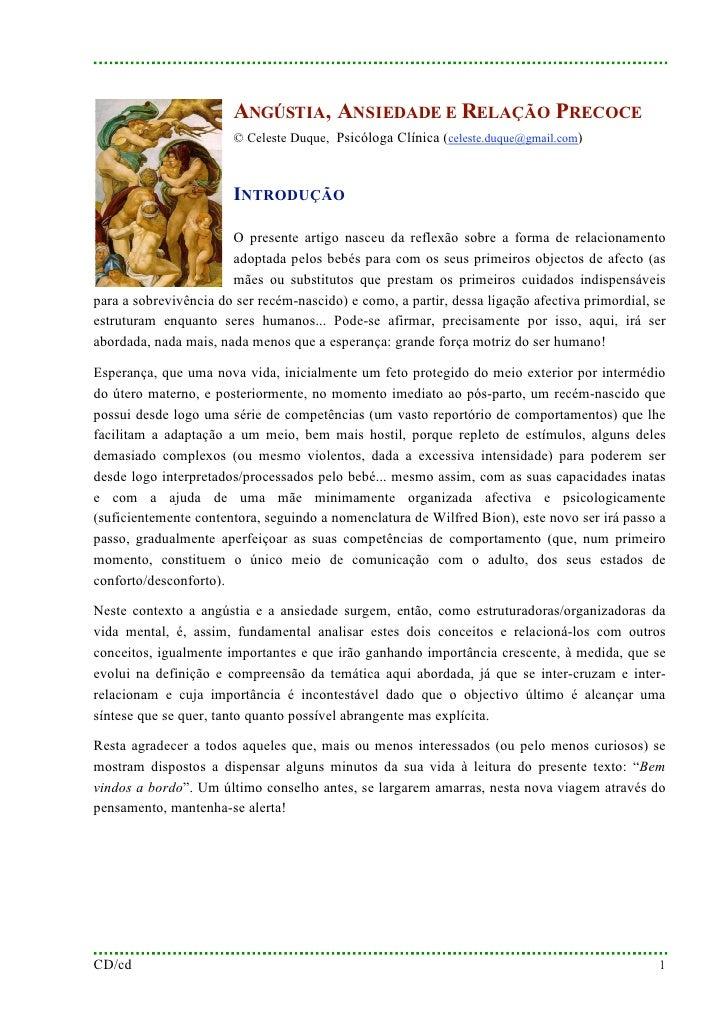ANGÚSTIA, ANSIEDADE E RELAÇÃO PRECOCE                        © Celeste Duque, Psicóloga Clínica (celeste.duque@gmail.com) ...