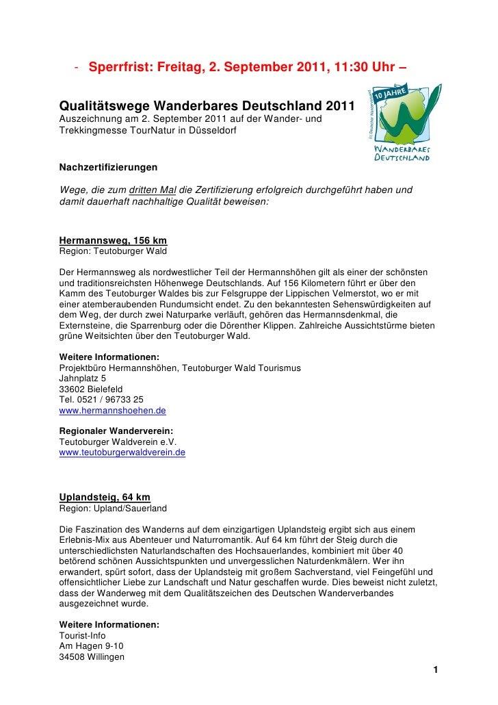 - Sperrfrist: Freitag, 2. September 2011, 11:30 Uhr –Qualitätswege Wanderbares Deutschland 2011Auszeichnung am 2. Septembe...